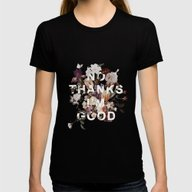 No Thanks I'm Good Womens Fitted Tee Black SMALL
