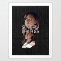 You Never Could Make Tha… Art Print