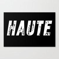 Haute - High Fashion Inv… Canvas Print