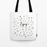Enjoy the gifts of nature Tote Bag