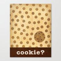 Cookie? Canvas Print