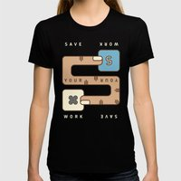 Save Your Work Womens Fitted Tee Black SMALL