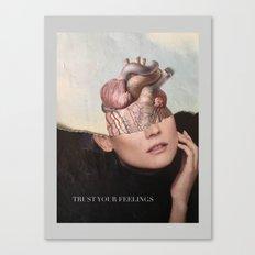 Trust your feelings Canvas Print
