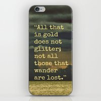 Be Golden, Be A Wanderer iPhone & iPod Skin
