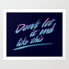 Last Words Art Print