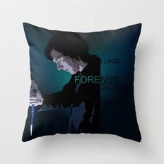 I liked Forensic Science before it was Cool Throw Pillow