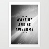 Be Awesome II Art Print