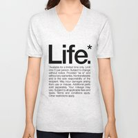 Life.* Available for a limited time only. (White) Unisex V-Neck