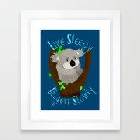 Live Sleep, Die...Digest Slowly Framed Art Print
