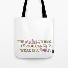 The prettiest thing Tote Bag