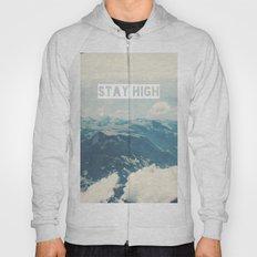Stay High Hoody