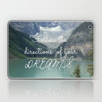 Follow the directions of your Dreams Laptop & iPad Skin