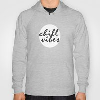 Chill Vibes Hoody
