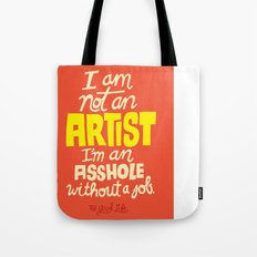 Not an Artist... Tote Bag