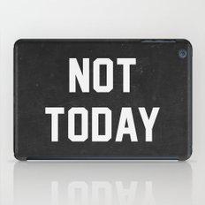 Not today - black version iPad Case