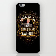 When I'm sad I stop being sad and be awesome instead iPhone & iPod Skin