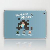 Work the mines Laptop & iPad Skin