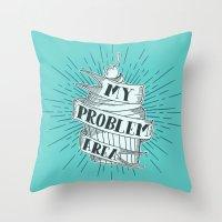 CUPCAKE PROBLEM Throw Pillow