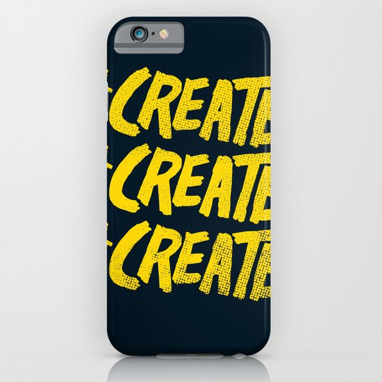 #Create #Create #Create iPhone & iPod Case