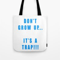 IT'S A TRAP!!! Tote Bag