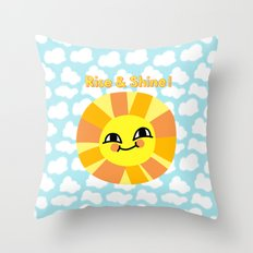 Rise and Shine! Throw Pillow