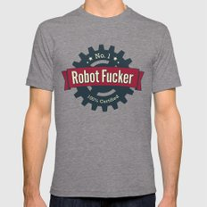 No. 1 Robot Fucker Mens Fitted Tee Tri-Grey SMALL