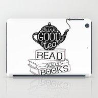 Drink Good Tea, Read Goo… iPad Case