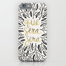 Whatever Will Be, Will Be – Black & Gold iPhone 6 Slim Case
