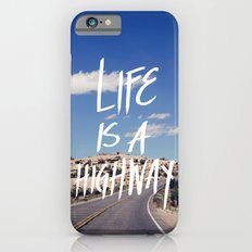 Life Is A Highway iPhone 6s Slim Case