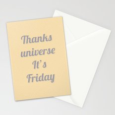 Thanks Universe It's Friday Stationery Cards