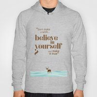 Believe in yourself Hoody