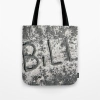 Bill Tote Bag