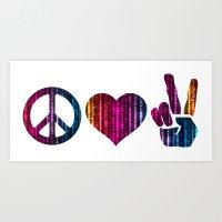 Peace Love And More Peac… Art Print