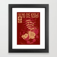 No one knows Framed Art Print