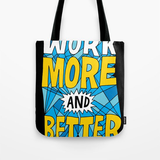 More & Better Tote Bag