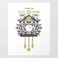 Time to Rise and Shine Art Print