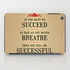 How bad do you want to be successful - Motivational poster iPad Case