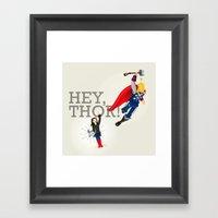 Hey Thor! Framed Art Print