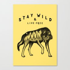 STAY WILD & LIVE FREE Canvas Print