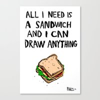 All I Need Is A Sandwich Canvas Print