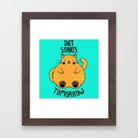 Diet Starts Tomorrow! Framed Art Print