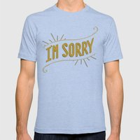 I'm Sorry Mens Fitted Tee Tri-Blue SMALL