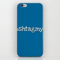 #hashtagmyass iPhone & iPod Skin