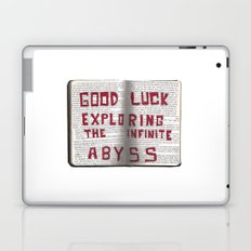 Good Luck Exploring the infinite abyss Laptop & iPad Skin