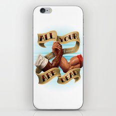 All Your Best Friends Are Dead iPhone & iPod Skin
