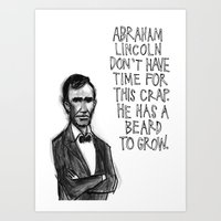 Abraham Lincoln Don't Ha… Art Print