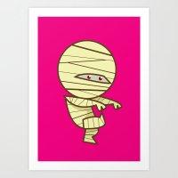 Have You Seen My Mummy? Art Print