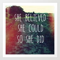 She Believed... Art Print