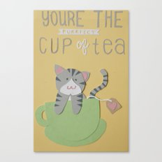 You're The Purrfect Cup Of Tea Canvas Print