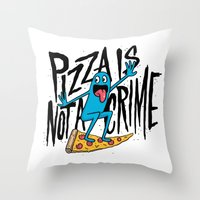 Pizza Is Not A Crime Throw Pillow